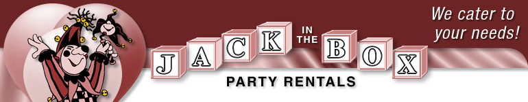 Jack In The Box Party Rentals: We cater to your needs!
